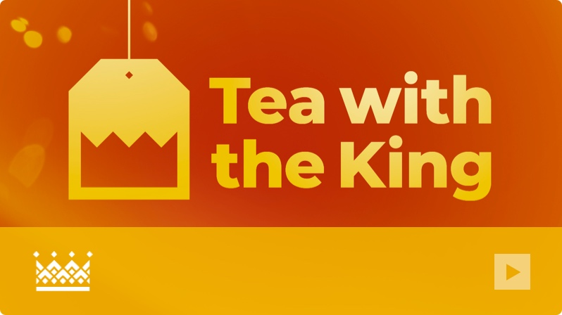 Tea with the King